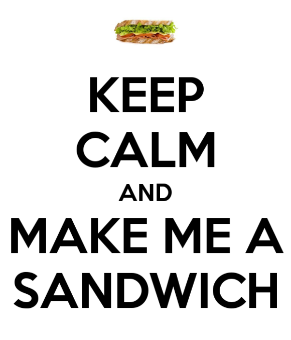 keep-calm-and-make-me-a-sandwich-52