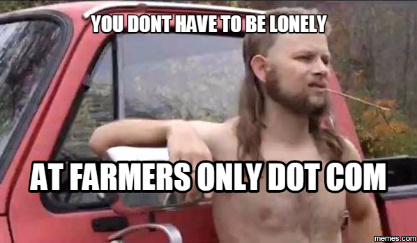 farmersonlymeme why online dating might not be for you must be this tall to ride