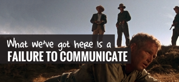failure to communicate cool hand luke