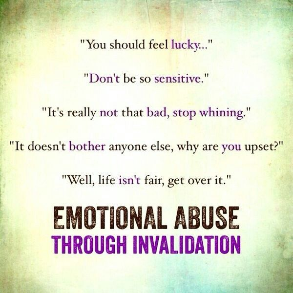 Invalidating feelings emotional abuse